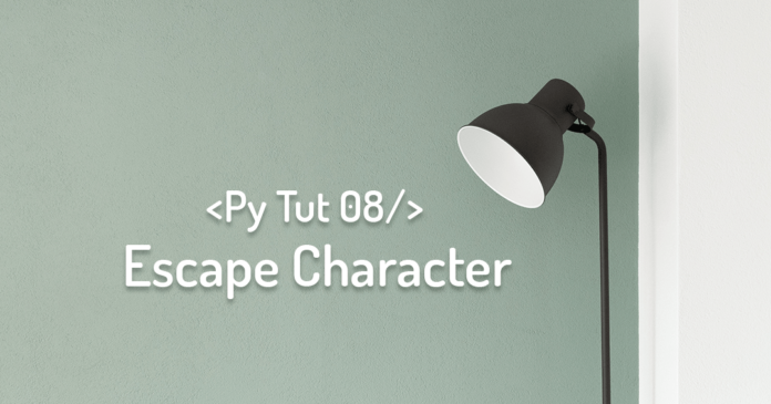Escape Character for strings in Python by Manish Sharma