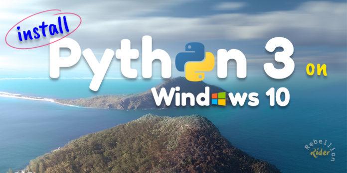 How to install python 3.7 on windows 10 by Manish Sharma