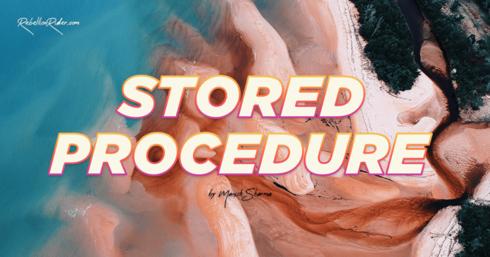 Introduction to PL/SQL Stored Procedure By Manish Sharma