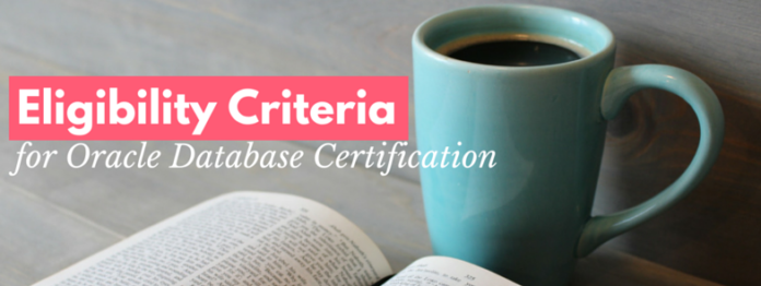 eligibility criteria for oracle database certification by manish sharma