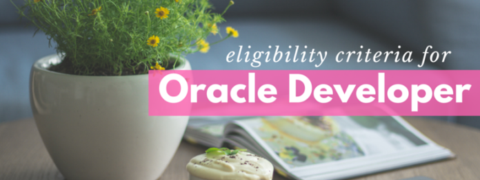 eligibility criteria for Oracle Database Developer Certification by manish sharma