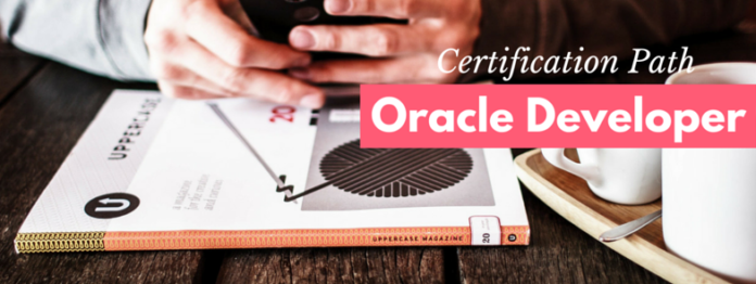 what is the Oracle Developer Certification Path by manish sharma