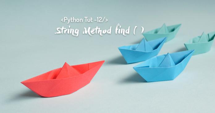 python string method find by Manish Sharma