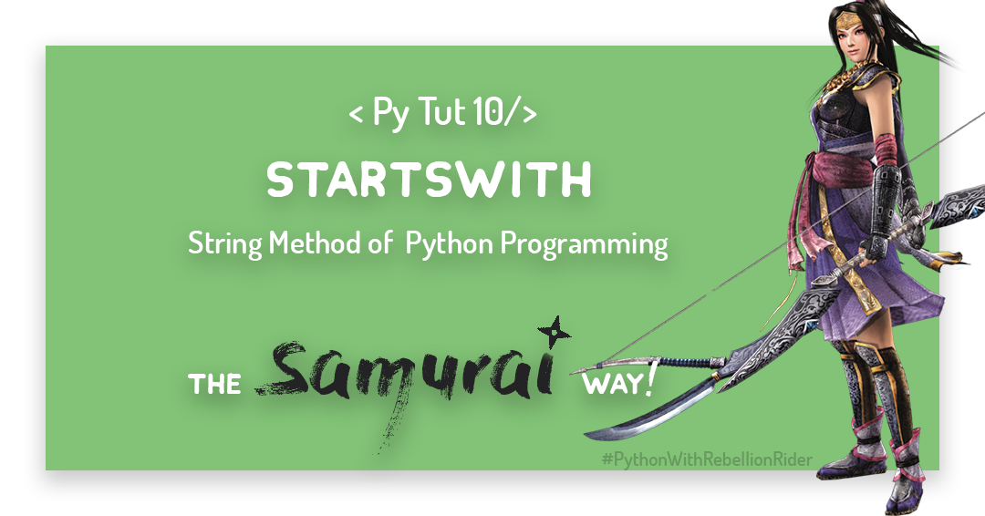 How To Exploit Python String Methods –startswith