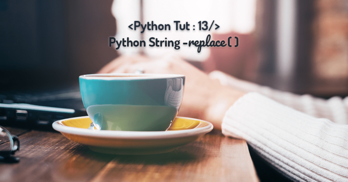 Python String Replace Method by Manish Sharma
