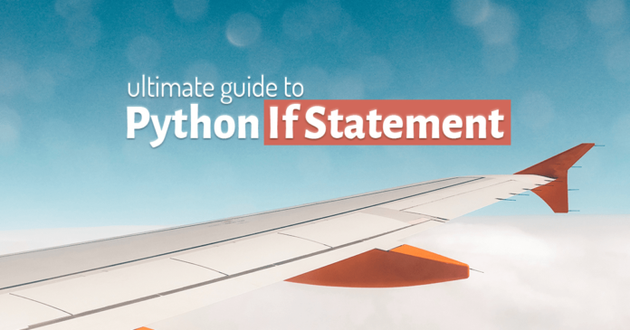 Ultimate guide to Python If statement